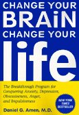 "Daniel Amen's ""Change Your BRAiN Change Your life""-- CLICK NOW to go to book website."